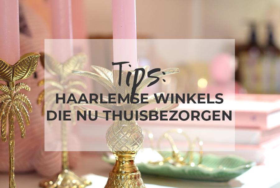 Haarlemse winkels die nu thuisbezorgen